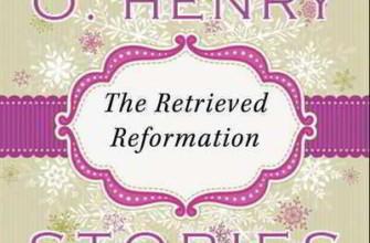 O.Henry - A Retrieved Reformation