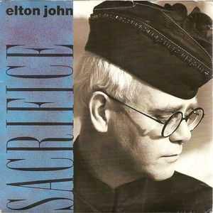 Photo of Elton John – Sacrifice слушать с английскими субтитрами